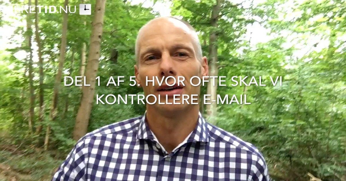 Videoserie del 1 om e-mail – Hvor ofte skal man kontrollere e-mail