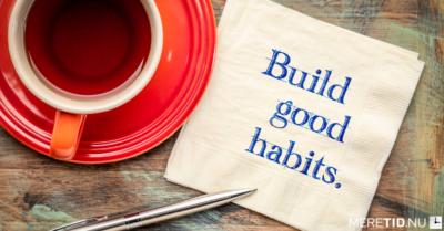 Den bedste tilgang til at skabe nye vaner